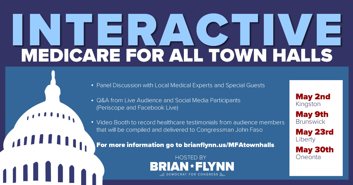 Brian Flynn for Congress | Medicare For All Town Halls | New York District 19
